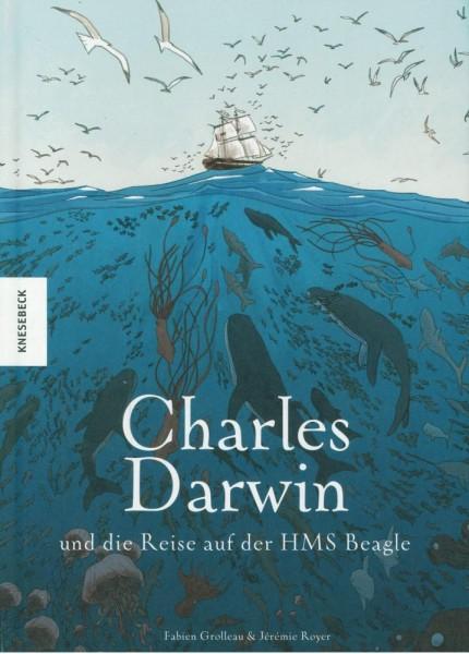 Charles Darwin und die Reise auf der HMS Beagle, Knesebeck