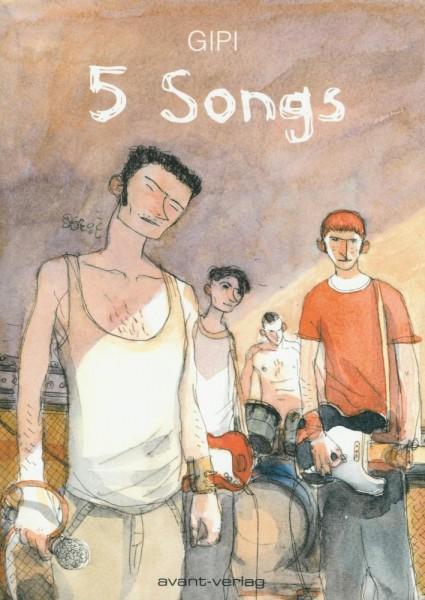 5 Songs, Avant