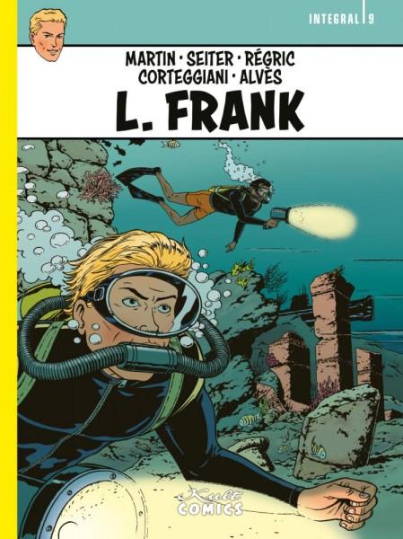 L. Frank Integral 9, Kult