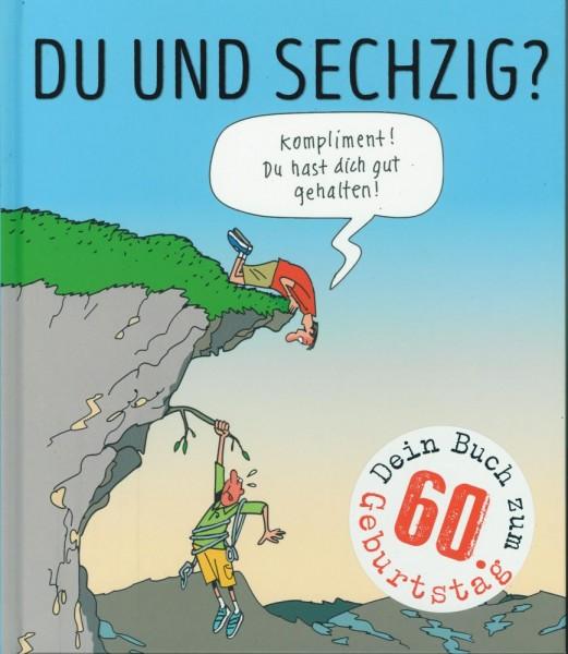 Du und sechzig ? - Dein Buch zum 60. Geburtstag, Lappan