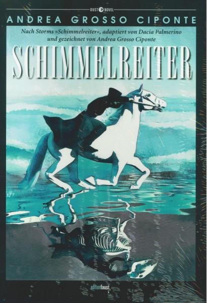Schimmelreiter, Edition Faust