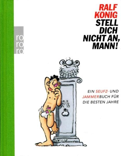 Ralf König, Stell dich nicht an, Mann!, Rowohlt