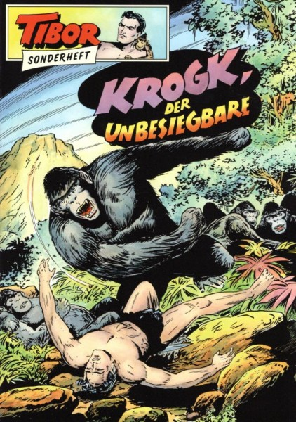Tibor Sonderheft 7 - Krogk der Unbesiegbare, Wildfeuer